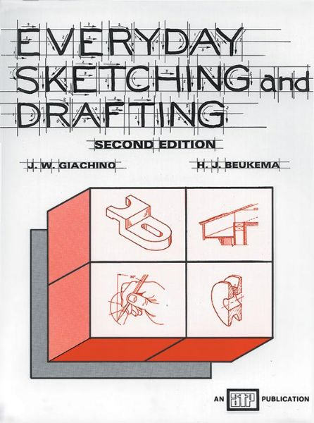 Generic Everyday Sketching And Drafting Second Edition, By Beukema And Giachino