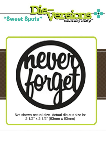 Die Versions - Sweet Spots - Never Forget
