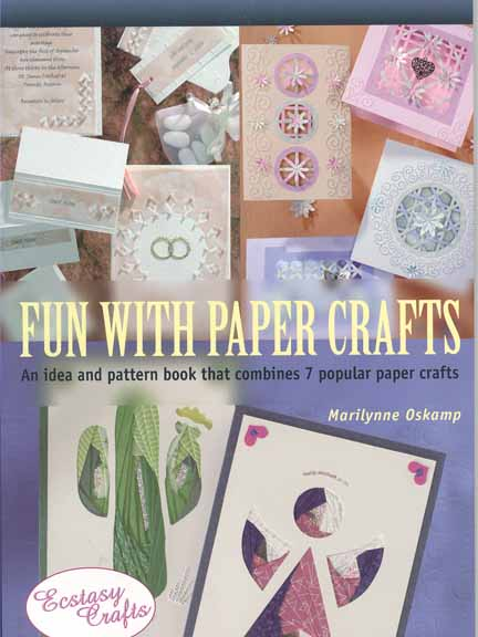 Ecstasy Crafts Fun With Paper Crafts Book