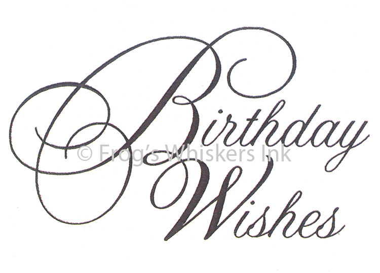 Frog's Whiskers Stamps - Birthday Wishes