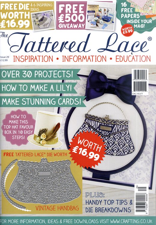 Ecstasy Crafts Tattered Lace Magazine #29 (includes Free Die)