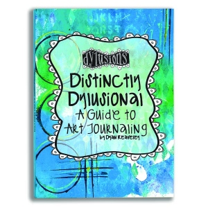 Ranger - Dyan Reaveley - Dylusions - Book - Distinctly Dylusional: A Guide to Art Journaling