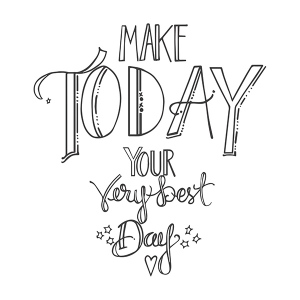Spellbinders - Stamps - Tammy Tutterow - Make Today Your Best Day