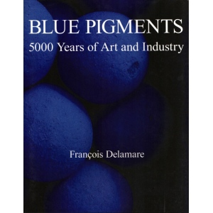 Natural Pigments Blue Pigments: 5000 Years of Art and Industry