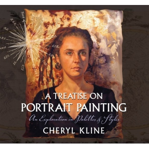 Natural Pigments A Treatise on Portrait Painting--An Exploration in Palettes and Styles