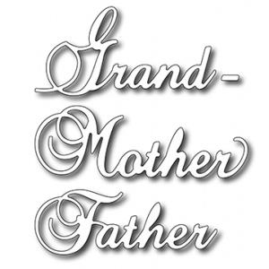 Frantic Stamper  Precision Die - Grand/mother/father (set Of 3 Dies)
