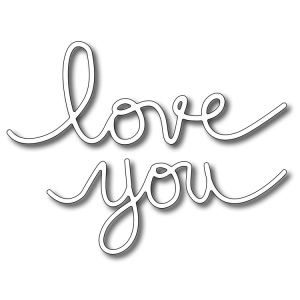 "Frantic Stamper Precision Die - Handwritten ""love you"""