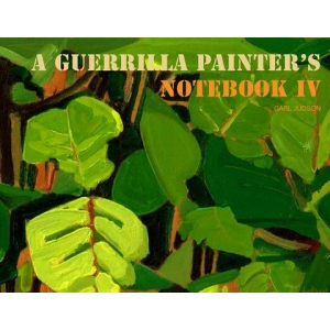 Guerilla Painter A Guerrilla Painter's Notebook©