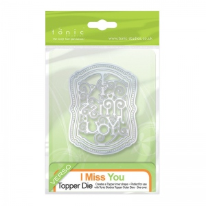 Tonic Studios I Miss You Topper Die Inner Set - 173e
