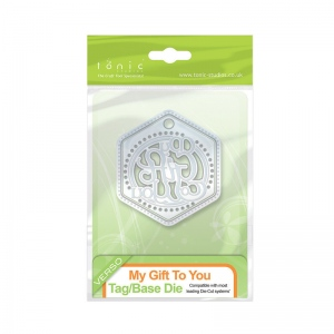 Tonic Studios Indulgence Thins - My Gift To You Tag and Base Die - 1068e