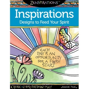 Design Originals Zenspirations Coloring Book: Inspirations, Designs to Feed Your Spirit
