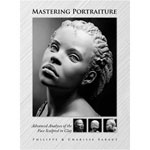 Sculpture House Book: Mastering Portraiture by Philippe & Charisse Faraut