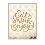 Couture Creations - It's a Beautiful Life - Eat Drink Enjoy Die
