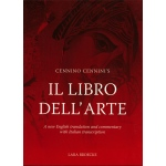 Natural Pigments Cennino Cennini's Il Libro dell'Arte: A new English language translation and commentary and Italian transcription