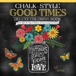 "Design Originals Chalk-Style Deluxe Coloring Book Good Times: Book, 10"" x 10"", (model DO5687), price per each"
