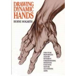 Sculpture House Book: Drawing Dynamic Hands by Burne Hogarth