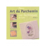 Pergamano Art Du Parchemin Techniques Volume 3