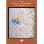 Pergamano Book L'art Sur Parchemin De L'indonésie (french)