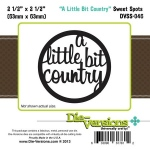 Die Versions  - Sweet Spots - A Little Bit Country
