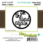 Die Versions  - Sweet Spots - On The Road